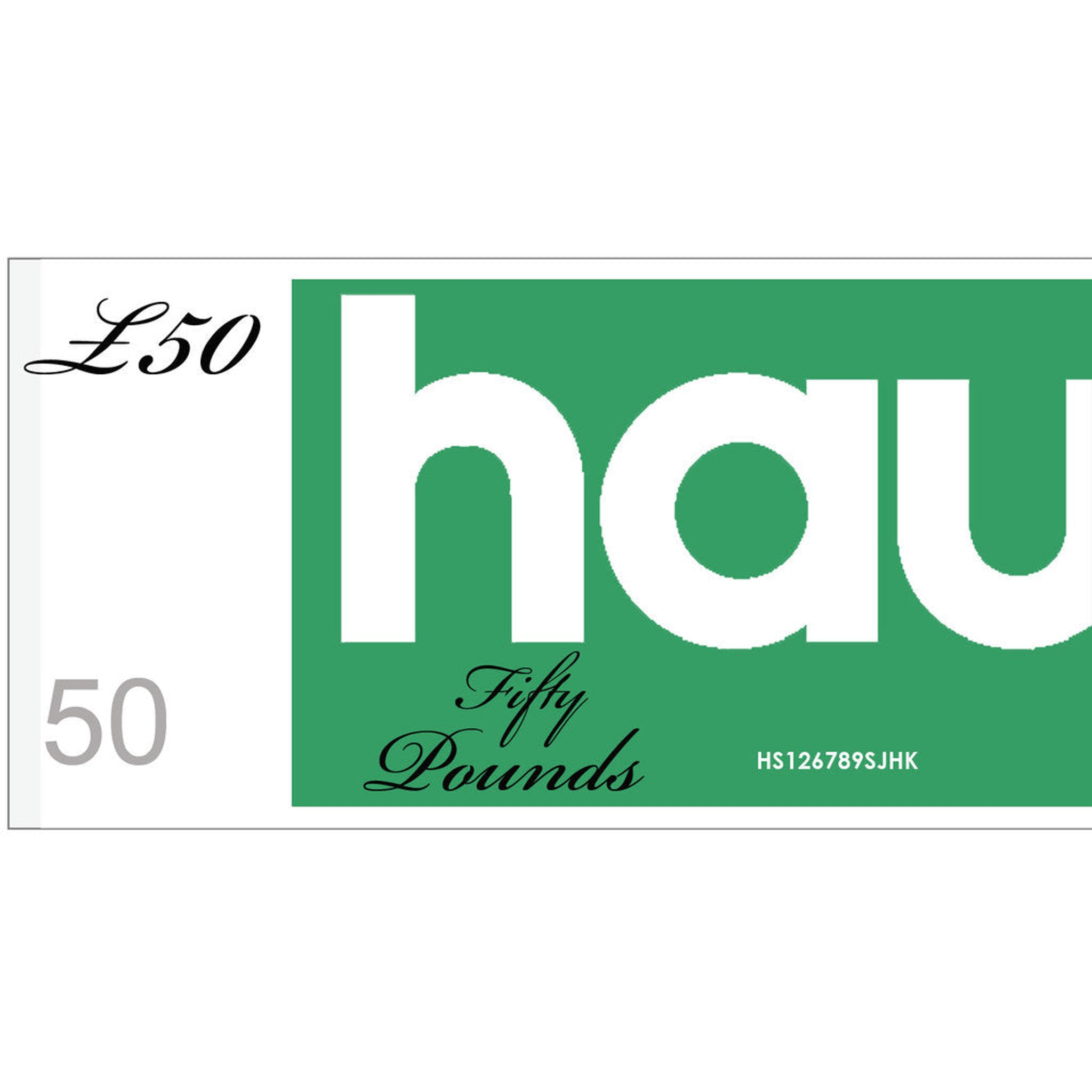 HAUS GIFT VOUCHER - VALUE £50 - for Christopher and Stephen